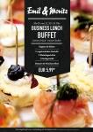 Business-Lunch Montag bis Freitag von 11:30 -14:00 Uhr Suppen & Salate 1 vegetarisches Gericht 2 Fleischgerichte 1 Fischgericht Dessert & Frisches Obst EUR 5,99 p.P. ©Foto: Mediaheadz · Susann Wentzlaff